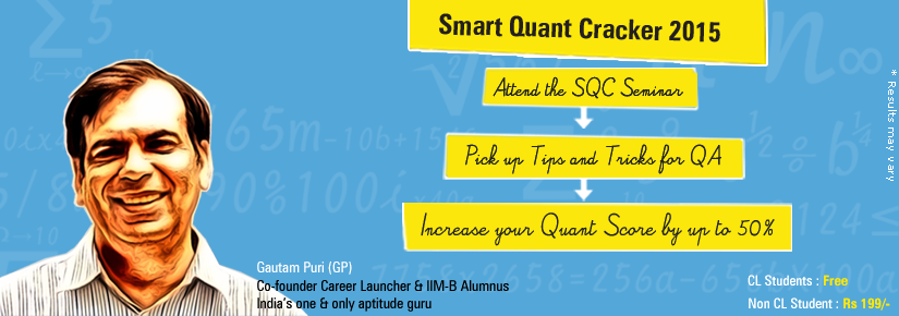 Increase Your CAT Quant Score with Career Launcher SQC